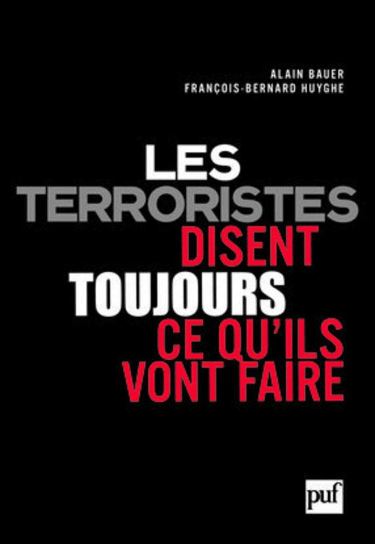 les-terroristes-disent-toujours-ce-quils-vont-faire