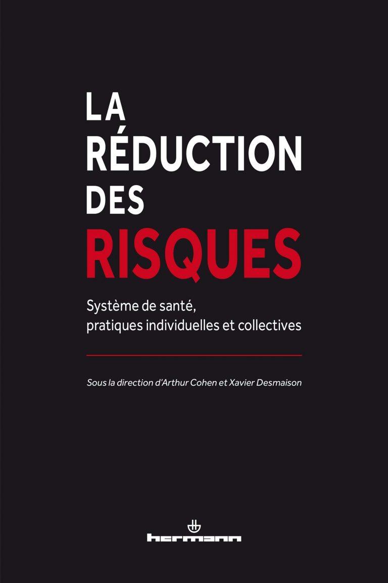 la-reduction-des-risques-systeme-de-sante,-pratiques-individuelles-et-collectives