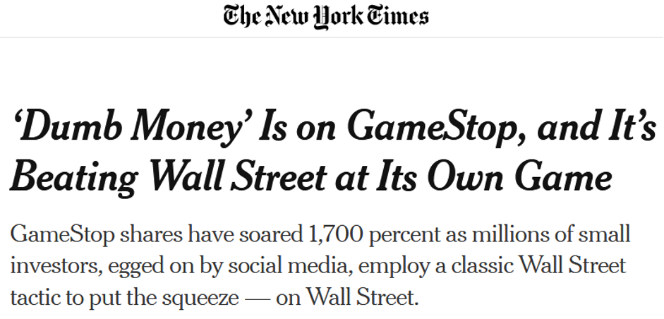 Extrait NYT : 'Dumb Money' Is on GameStop, and It's Beating Wall Street at Its Own Gale